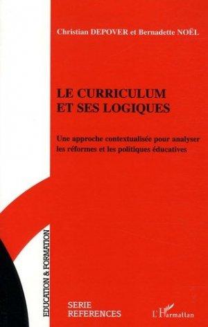 Le curriculum et ses logiques - l'harmattan - 9782747591454 -