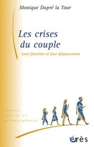 Les crises du couple. Leur fonction et leur dépassement - Erès - 9782749205045 - kanji, kanjis, diko, dictionnaire japonais, petit fujy