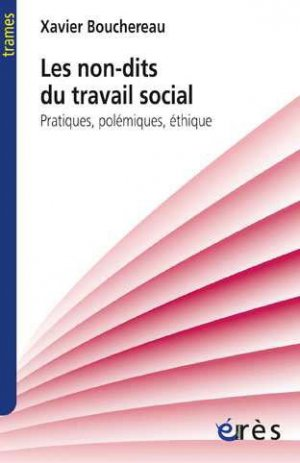 Les non-dits du travail social - eres - 9782749215570 -
