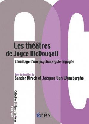 Les théâtre de Joyce Mc Dougall - eres - 9782749237121 -