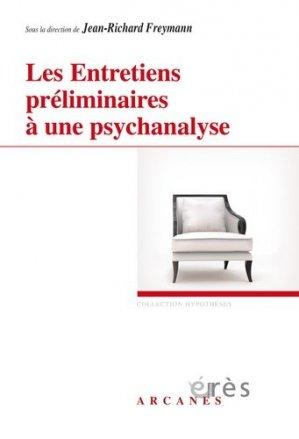 Les Entretiens préliminaires à une psychanalyse - eres - 9782749249810