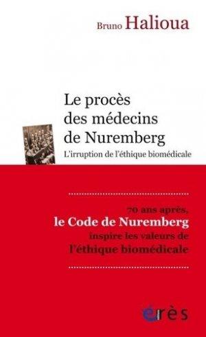 Le proces des medecins de nuremberg - eres - 9782749256566 -
