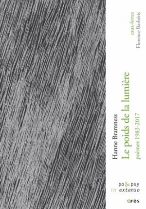 Le Poids de la Lumière - Poèmes 1983-2017 - eres - 9782749258539 -