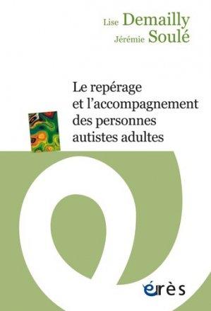 Le repérage et l'accompagnement des personnes autistes adultes - Erès - 9782749263250