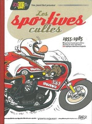 Les Sportives cultes 1955/1985 - vents d'ouest - 9782749308814 -