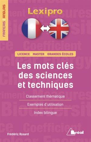 Les mots-clés des sciences et techniques, français-anglais : licence, master, grandes écoles : classement thématique, exemples d'utilisation, index bilingue - breal - 9782749538235 -
