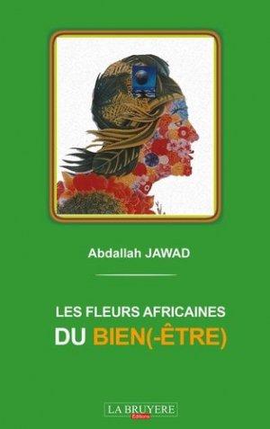 Les fleurs africaines du bien(-être) - Editions La Bruyère - 9782750015145 -