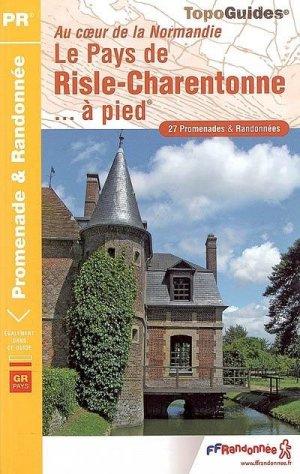 Pays de Risle Charentonne à pied - FFRandonnée - 9782751402432 -
