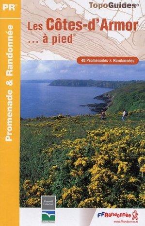 Les Côtes-d'Armor... à pied - FFRandonnée - 9782751403705 -