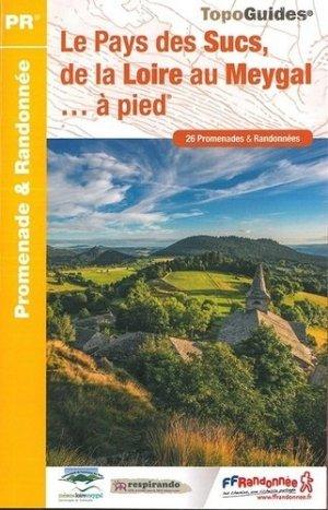 Le Pays des Sucs, de la Loire au Meygal à pied - FFRandonnée - 9782751409325 -