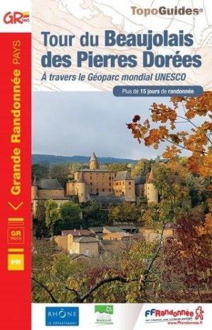 Le tour des Pierres Dorées en Beaujolais - ffrandonnée - 9782751411083 -