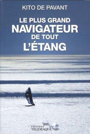 Le plus grand navigateur de tout l'étang - telemaque - 9782753301689 -