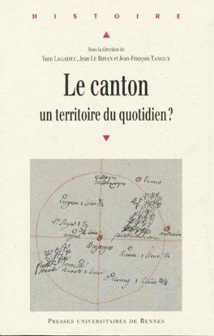 Le canton, un territoire au quotidien ? - presses universitaires de rennes - 9782753508309 -