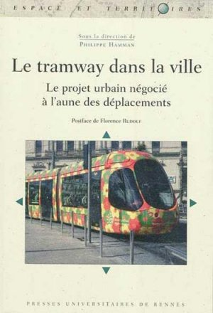 Le tramway dans la ville - presses universitaires de rennes - 9782753512870 -