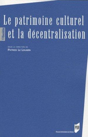 Le patrimoine culturel et la décentralisation - presses universitaires de rennes - 9782753512986 -