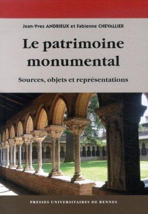 Le patrimoine monumental. Sources, objets et représentations - presses universitaires de rennes - 9782753534124 -