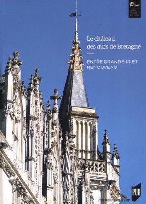 Le château des ducs de Bretagne - du chateau des ducs de bretagne - 9782753548794 -