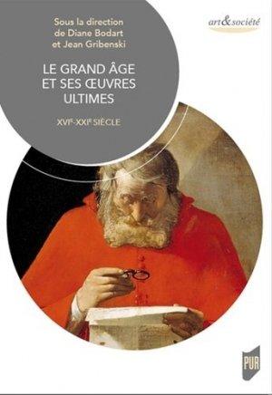 Le grand âge et ses oeuvres ultimes - presses universitaires de rennes - 9782753577695 -