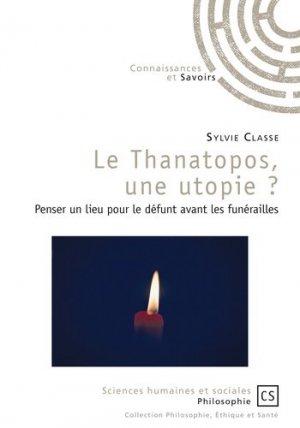 Le thanatopos, une utopie ? - connaissances et savoirs - 9782753905344 -