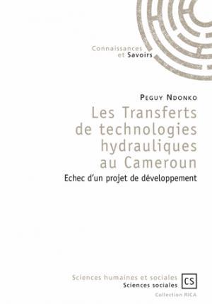 Les transferts de technologies hydrauliques au cameroun - connaissances et savoirs - 9782753905962 -