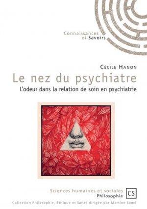Le nez du psychiatre - Connaissances et Savoirs - 9782753906266 -