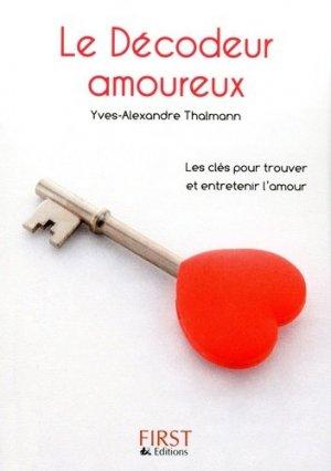 Le Décodeur amoureux. Toutes les astuces pour trouver l'amour... et le faire durer - first editions - 9782754036443 -