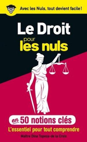 Le droit pour les nuls en 50 notions clés - Editions First - 9782754072762 -