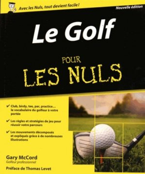 Le golf pour les nuls - Editions First - 9782754074919 -