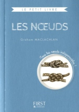 Les noeuds - first editions - 9782754082952 -