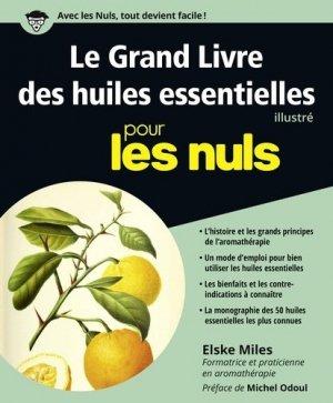 Le Grand Livre des huiles essentielles pour les Nuls - first - 9782754090292 -