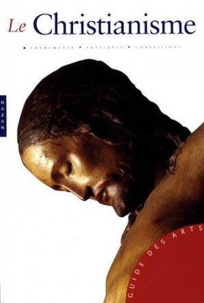 Le Christianisme - Hazan - 9782754102735 -