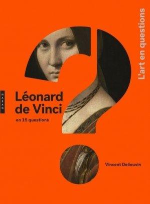 Léonard de Vinci en 15 questions - hazan - 9782754110655 -