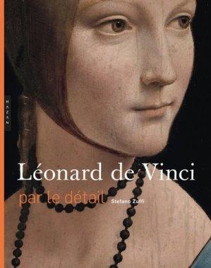 Léonard de Vinci par le détail - hazan - 9782754110679 -