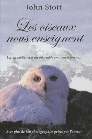 Les oiseaux nous enseignent. Essai d'orni-théologie - Editions Excelsis - 9782755001068 -