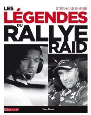 Les légendes du rallye-raid - hugo image - 9782755636147 -