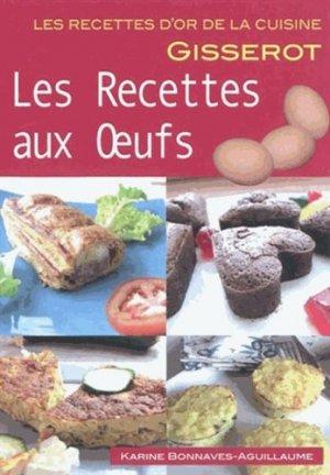 Les recettes aux oeufs - gisserot - 9782755800326 -