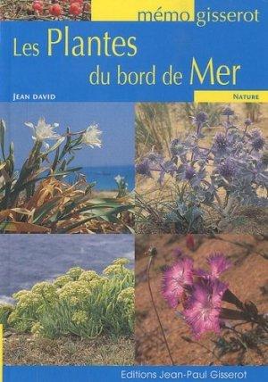 Les plantes du bord de mer - jean-paul gisserot - 9782755801460 -