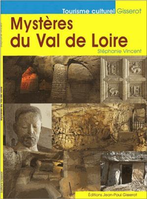Les mystères du Val de Loire - jean-paul gisserot - 9782755805345 -