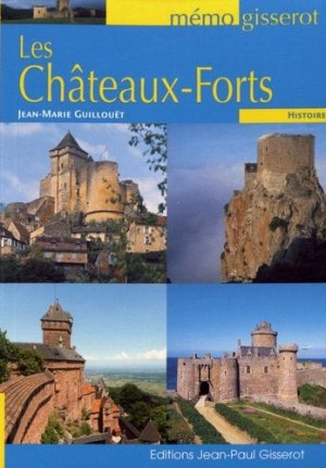 Les châteaux-forts - gisserot - 9782755805741 -