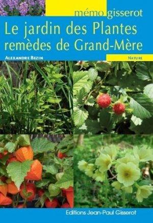 Le jardin des plantes remèdes de Grand-Mère - jean-paul gisserot - 9782755806359