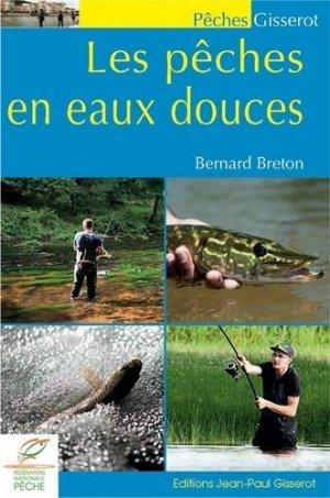 Les pêches en eaux douces - jean-paul gisserot - 9782755806403 -