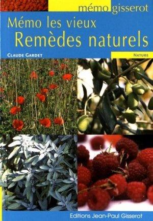 Les vieux remèdes naturels - jean-paul gisserot - 9782755806687 -