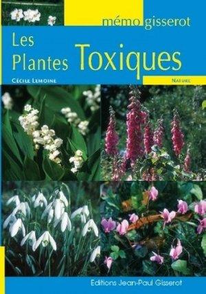 Les plantes toxiques - jean-paul gisserot - 9782755807387 -
