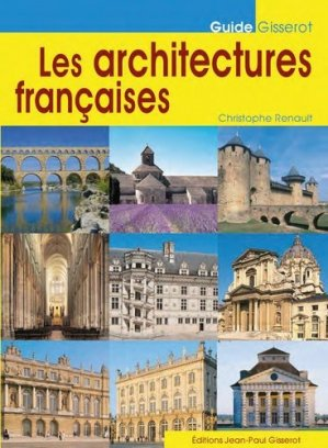 Les architectures Francaises - jean-paul gisserot - 9782755807837 -