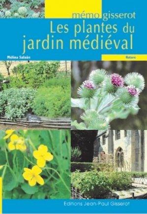 Les plantes du jardin médiéval - jean-paul gisserot - 9782755807882 -
