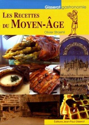 Les recettes du Moyen Age - gisserot - 9782755808230 -