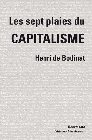 Les sept plaies du capitalisme - Editions Léo Scheer - 9782756104027 -