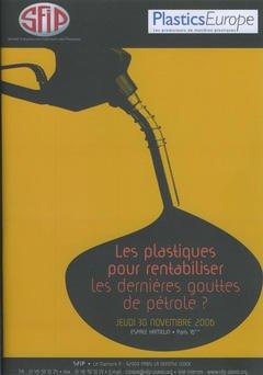 Les plastiques pour rentabiliser les dernières gouttes de pétrole ? - societe alpine de publications - 9782756202082 -