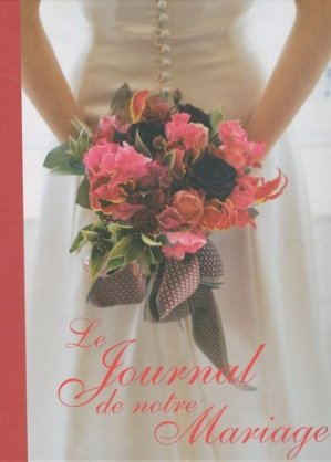 Le Journal de notre Mariage - de saxe  - 9782756504087 -