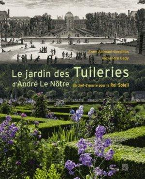 Le jardin des Tuileries d'André Le Nôtre - somogy  - 9782757206324 -